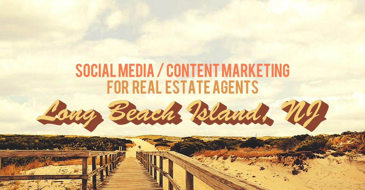 Social Media Content Marketing for LBI Real Estate Agents